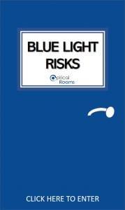 Blue Light Risks