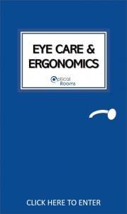 Eye care and ergonomics